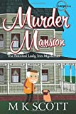 Murder Mansion: A Cozy Mystery with Recipes (The Painted Lady Inn Mysteries) (Volume 1)