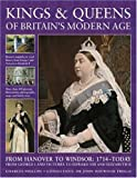 Kings and Queens of Britain's Modern Age, Charles Phillips, 1844765202
