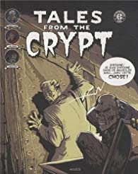 Tales from the Crypt, tome 2 par Bill Gaines