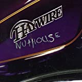 Nut House by Haywire
