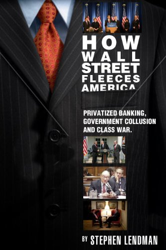 Amazon how wall street fleeces america privatized banking how wall street fleeces america privatized banking government collusion and class war by fandeluxe Images