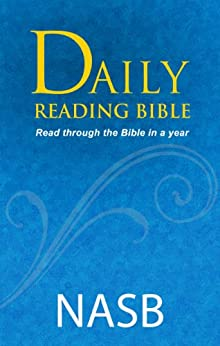 Daily Reading Bible - NASB by [The Lockman Foundation]