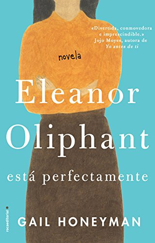 Book Cover: Eleanor Oliphant esta perfectamente