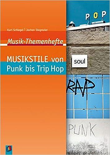 Musikstile von Punk bis Trip Hop: Arbeitsblätter und ...