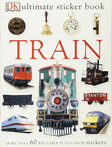Ultimate Sticker Book: Train (Ultimate Sticker Books) (Alphabet Ultimate The)