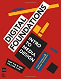 Digital Foundations: Intro to Media Design with the Adobe Creative Suite, xtine burrough, Michael Mandiberg, 0321555988
