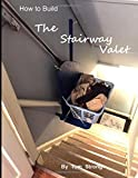 img - for How to Build the Stairway Valet book / textbook / text book