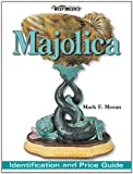 Warman's Majolica, Mark F. Moran, 0896892247
