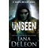 Unseen (Shaye Archer Series Book 5)