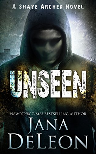 Unseen (Shaye Archer Series Book 5) cover