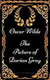Image of The Picture of Dorian Gray: By Oscar Wilde - Illustrated