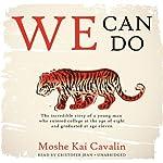 We Can Do | Moshe Kai Cavalin