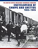 The United States Holocaust Memorial Museum Encyclopedia of Camps and Ghettos, 1933–1945, vol. III: Camps and Ghettos under European Regimes Aligned with of Camps and Ghettos, 1933-1945