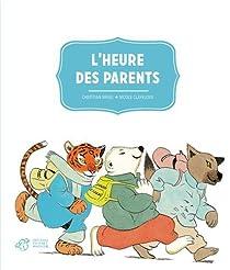 L'Heure des parents par Bruel