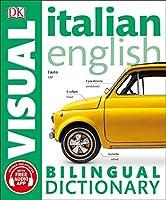 Italian English Bilingual Visual Dictionary (DK Bilingual Visual Dictionaries)