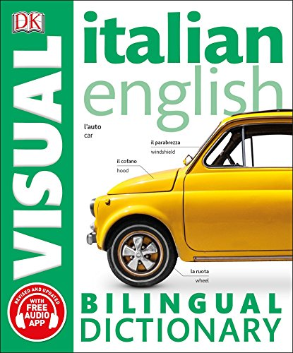 F.r.e.e Italian English Bilingual Visual Dictionary (DK Visual Dictionaries) R.A.R