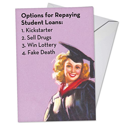 Student Loan Options - Vintage College Graduation Card with Envelope (4.63 x 6.75) - Funny Congratulations Stationery - Happy Graduation Note Card for College Students, Scholar C3577GDG (Best Student Loan Options 2019)