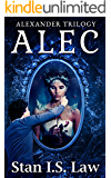 ALEC: An Action & Adventure Fantasy Novel (Alexander Trilogy)