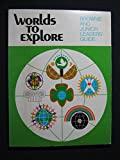 Worlds to Explore, Girl Scouts of the U. S. A. Staff, 0884413187