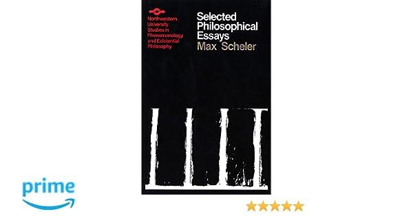 selected philosophical essays studies in phenomenology and selected philosophical essays studies in phenomenology and existential philosophy max scheler david r lachterman francke verlag 9780810106192