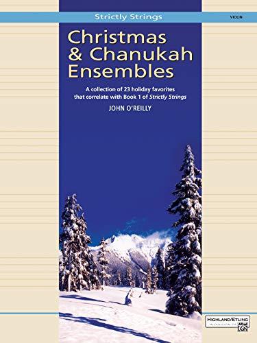 Christmas and Chanukah Ensembles: Violin (Strictly Strings) (Christmas Chanukah)