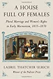 #5: A House Full of Females: Plural Marriage and Women's Rights in Early Mormonism, 1835-1870