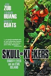 Skullkickers Volume 4: Eighty Eyes on an Evil Island TP