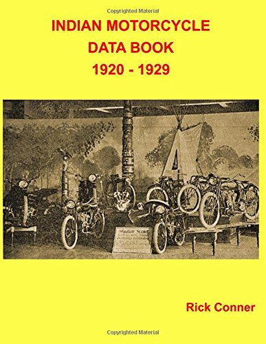 Indian Motorcycle Data Book 1920 - 1929