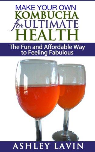 Make Your Own Kombucha for Ultimate Health