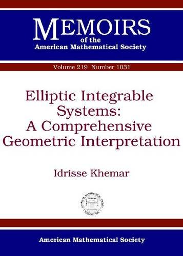 Elliptic Integrable Systems: A Comprehensive Geometric Interpolation (Memoirs of the American Mathematical Society)