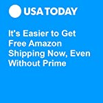 It's Easier to Get Free Amazon Shipping Now, Even Without Prime | Brett Molina