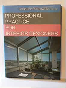 Professional Practice For Interior Designers Christin Piotrowski 9780442275198 Books