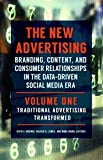 img - for The New Advertising [2 volumes]: Branding, Content, and Consumer Relationships in the Data-Driven Social Media Era book / textbook / text book