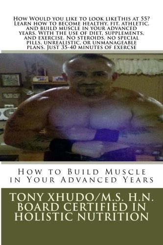 How to Build Muscle in Your Advanced Years pdf
