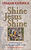 Shine Jesus Shine (Reflections)