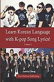 Learn Korean Language with K-pop Song Lyrics!  Volume 1