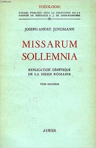 Livres Missarum sollemnia Explication génétique de la messe romaine Tome deuxième epub pdf