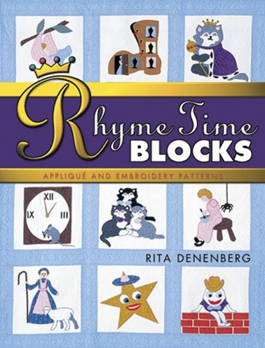Rhyme-Time Blocks Applique and Embroidery Patterns PDF