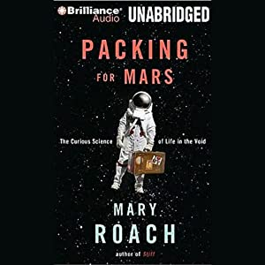 Packing for Mars Audiobook