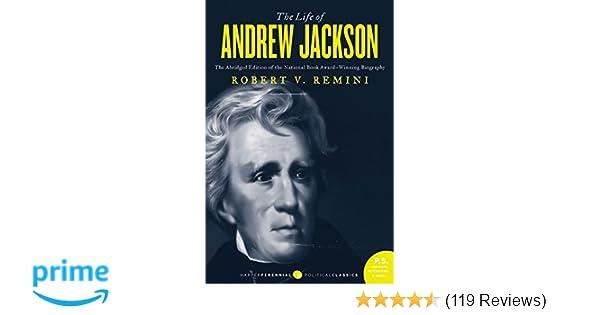 the life of andrew jackson robert remini