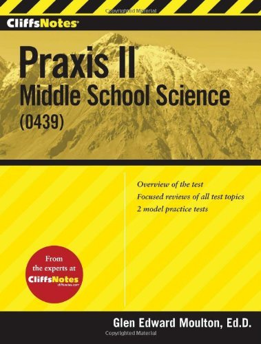 CliffsNotes Praxis II: Middle School Science (0439) by Moulton, Glen (May 7, 2013) Paperback