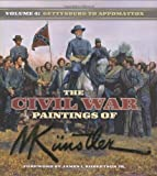 The Civil War Paintings of Mort Kunstler: Volume 4