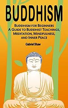 Buddhism Beginners Teachings Meditation Mindfulness ebook product image