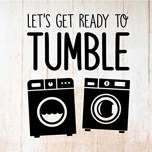(Funny Laundry Room Wall Decal | 'Let's Get Ready To Tumble' Quote | Vinyl Washer, Dryer Sticker Sign Home Decoration | Black, Red, Brown, White, Dark, Light Colors | Small, Large Sizes)
