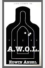 A.W.O.L. Kindle Edition