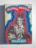 My Fellow Americans, Malcolm Boyd, 0030850517