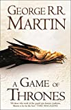 A Game of Thrones (Hardback reissue): Book 1 of A Song of Ice and Fire