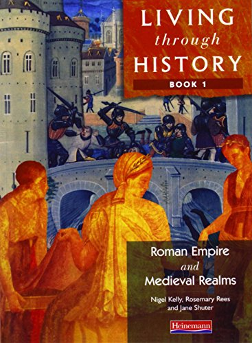 Living Through History: Core Book 1 (Bk. 1)