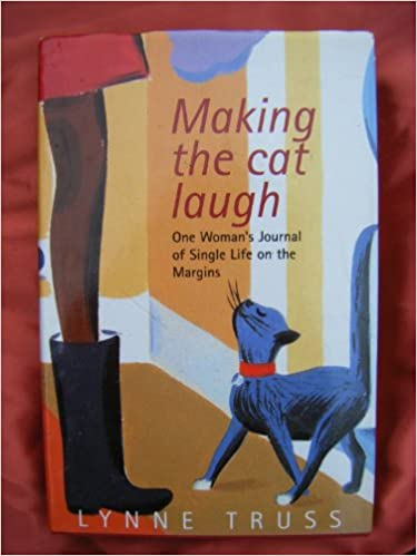 Book Making the cat laugh: one woman's journal of single life on the margins