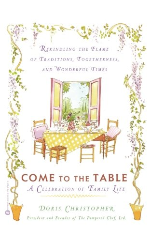 Come to the Table: A Celebration of Family Life